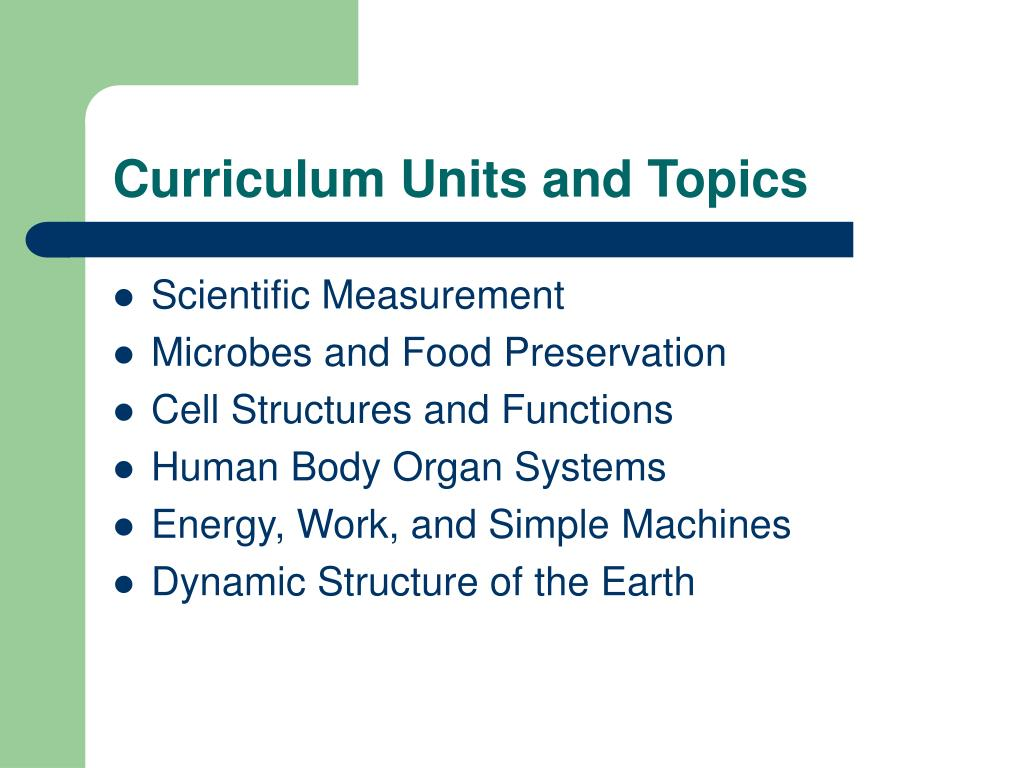 Curriculum Units and Topics