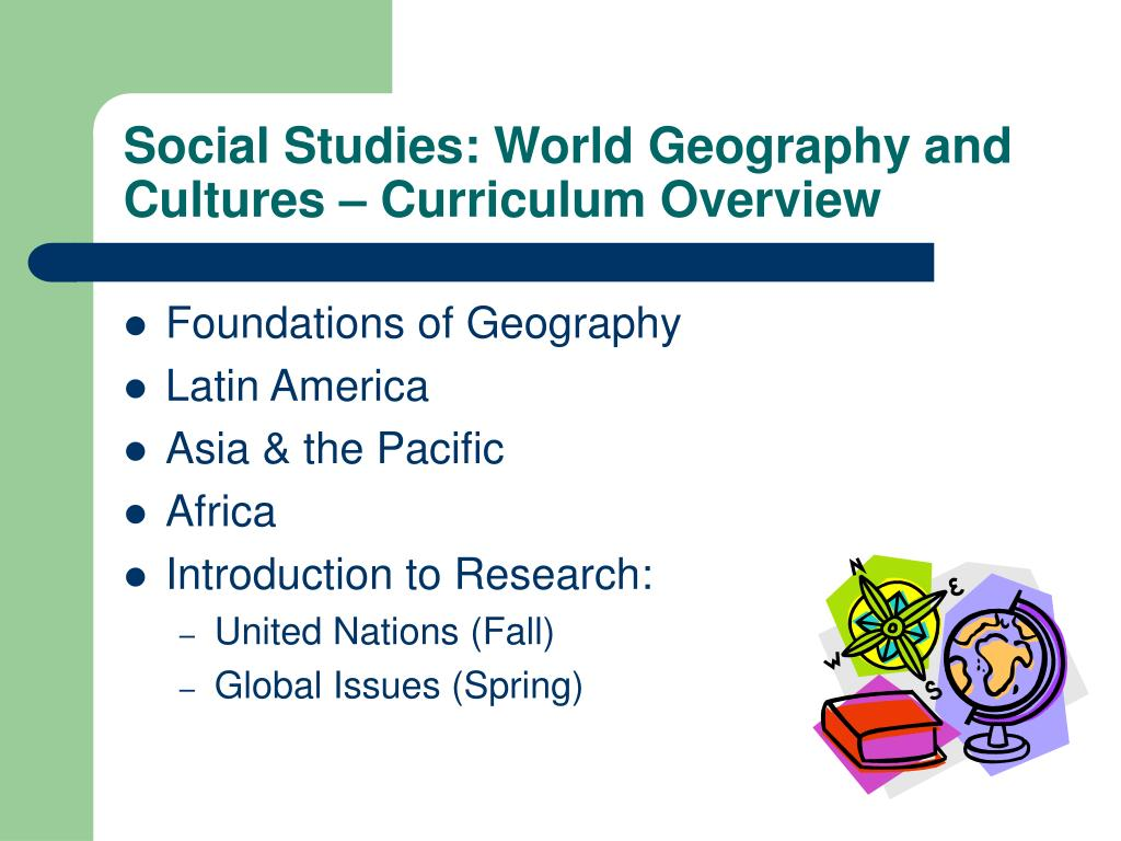Social Studies: World Geography and Cultures – Curriculum Overview