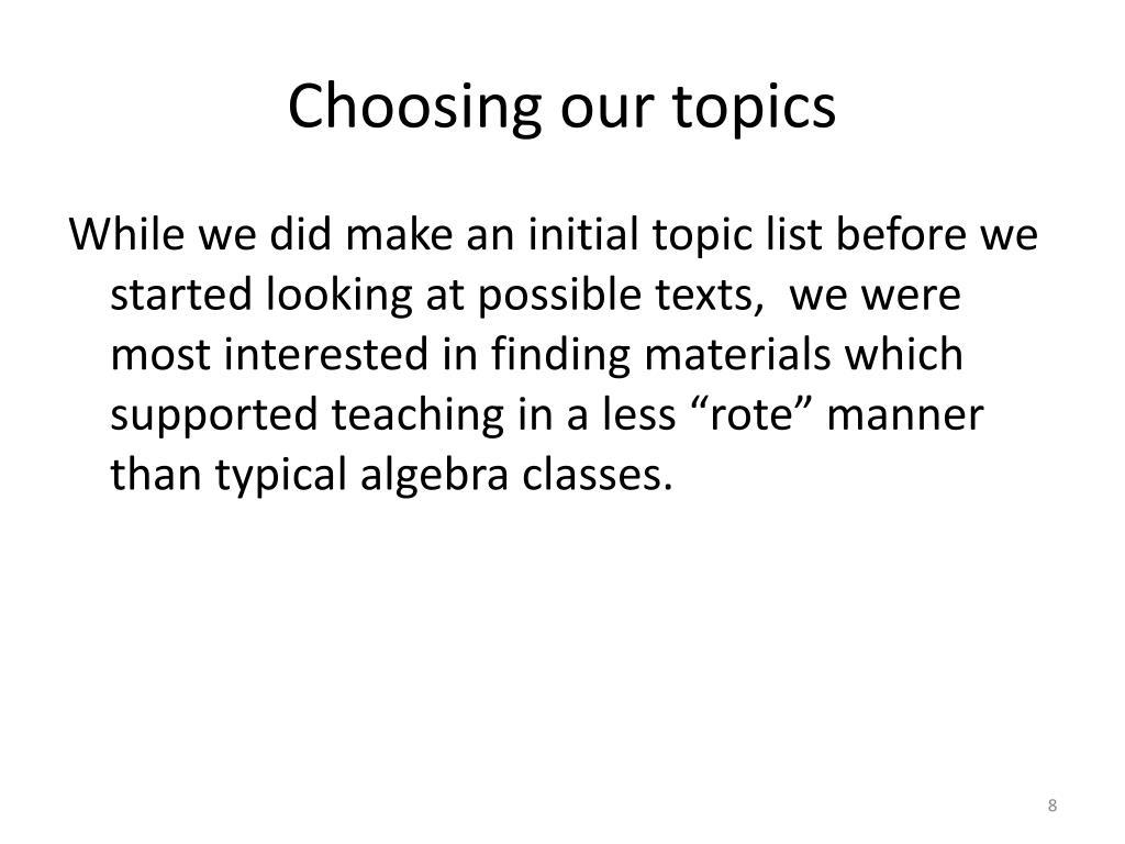 Choosing our topics