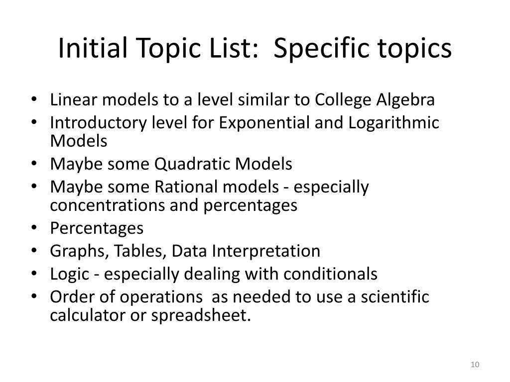 Initial Topic List:  Specific topics