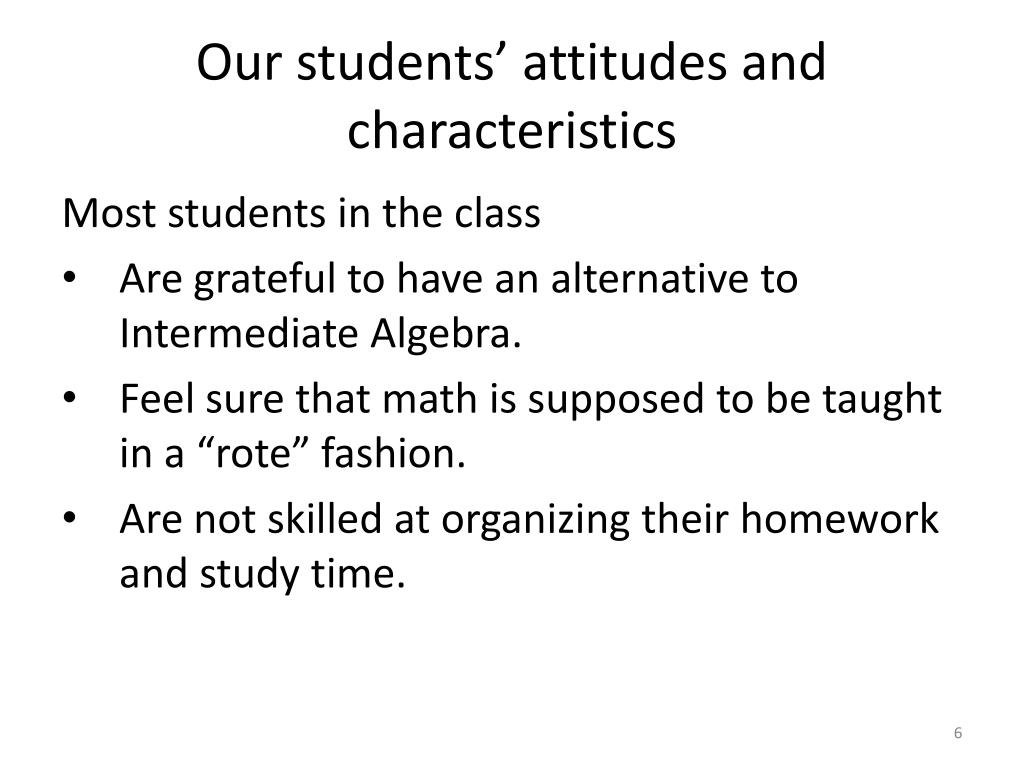 Our students' attitudes and characteristics