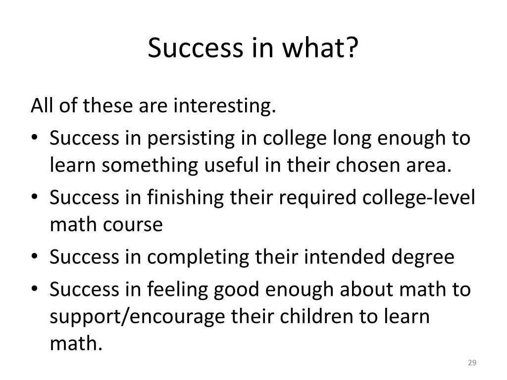 Success in what?