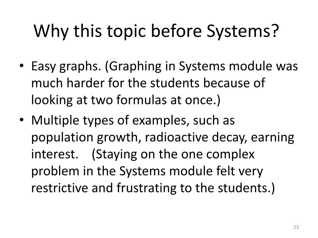 Why this topic before Systems?