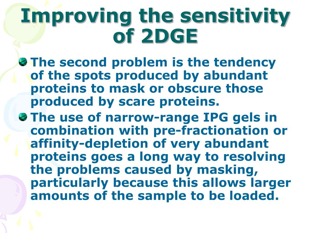 Improving the sensitivity of 2DGE