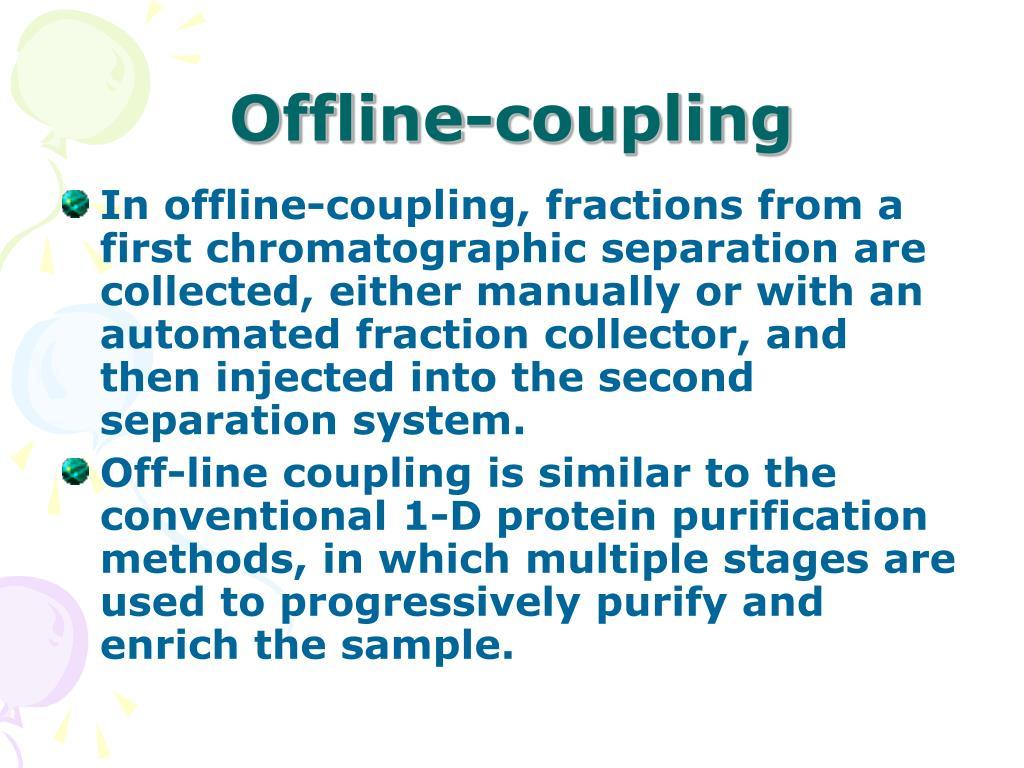 Offline-coupling