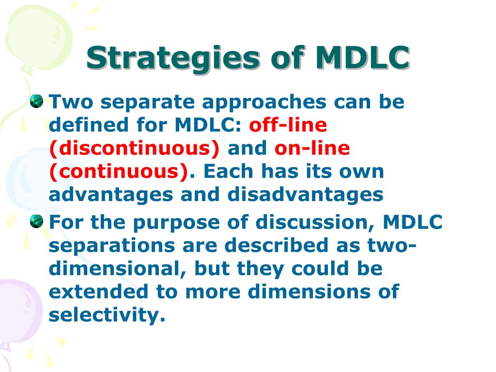Strategies of MDLC