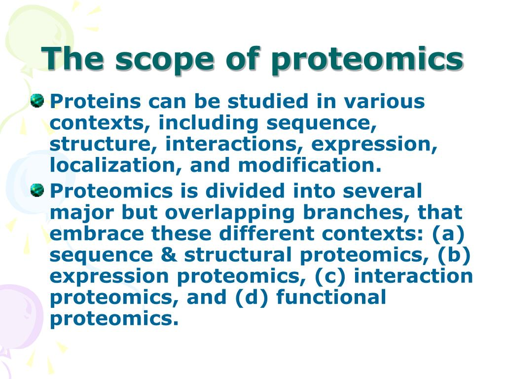 The scope of proteomics