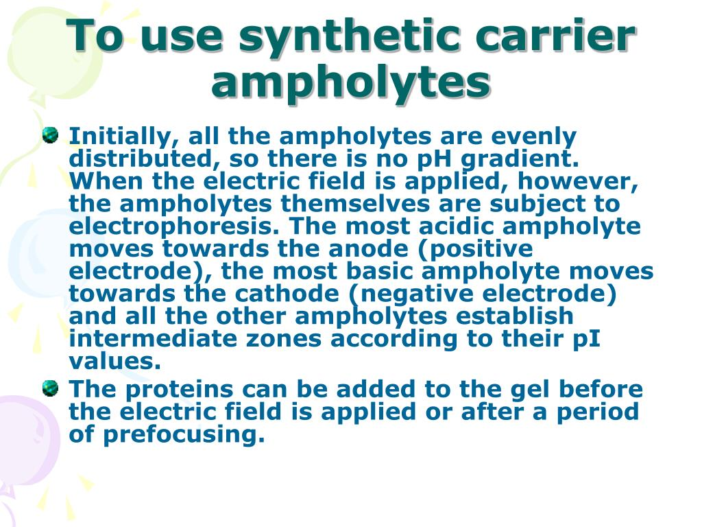 To use synthetic carrier ampholytes