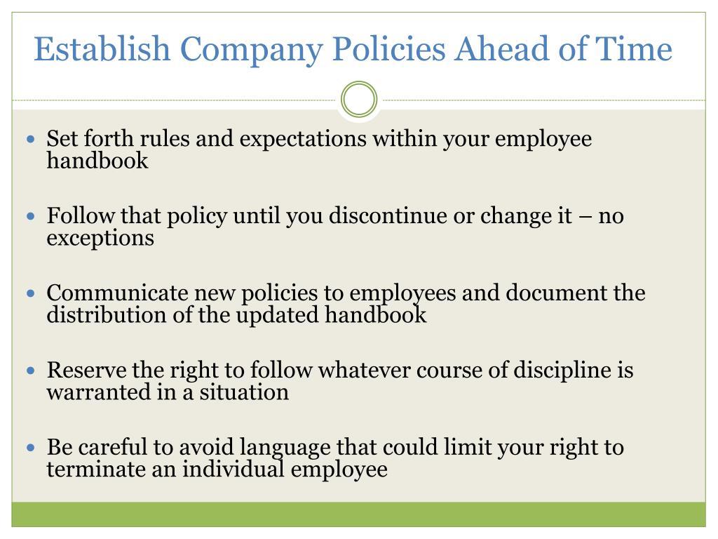 Establish Company Policies Ahead of Time