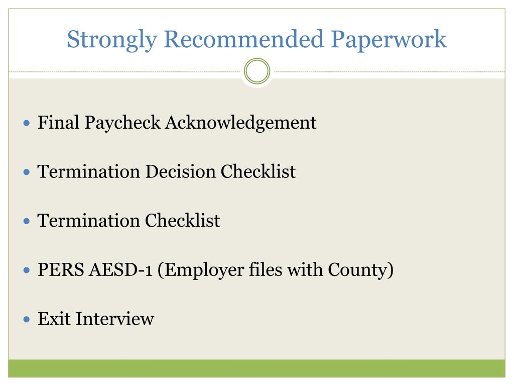 Strongly Recommended Paperwork