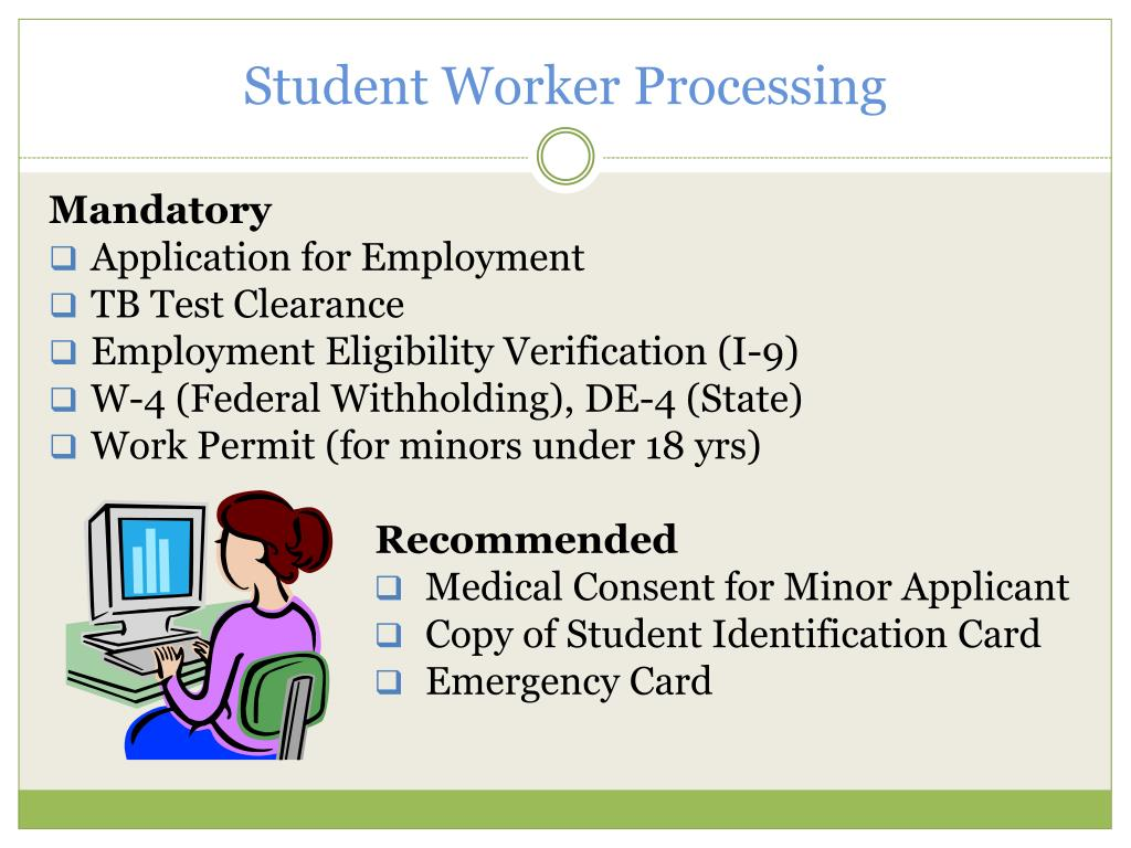 Student Worker Processing