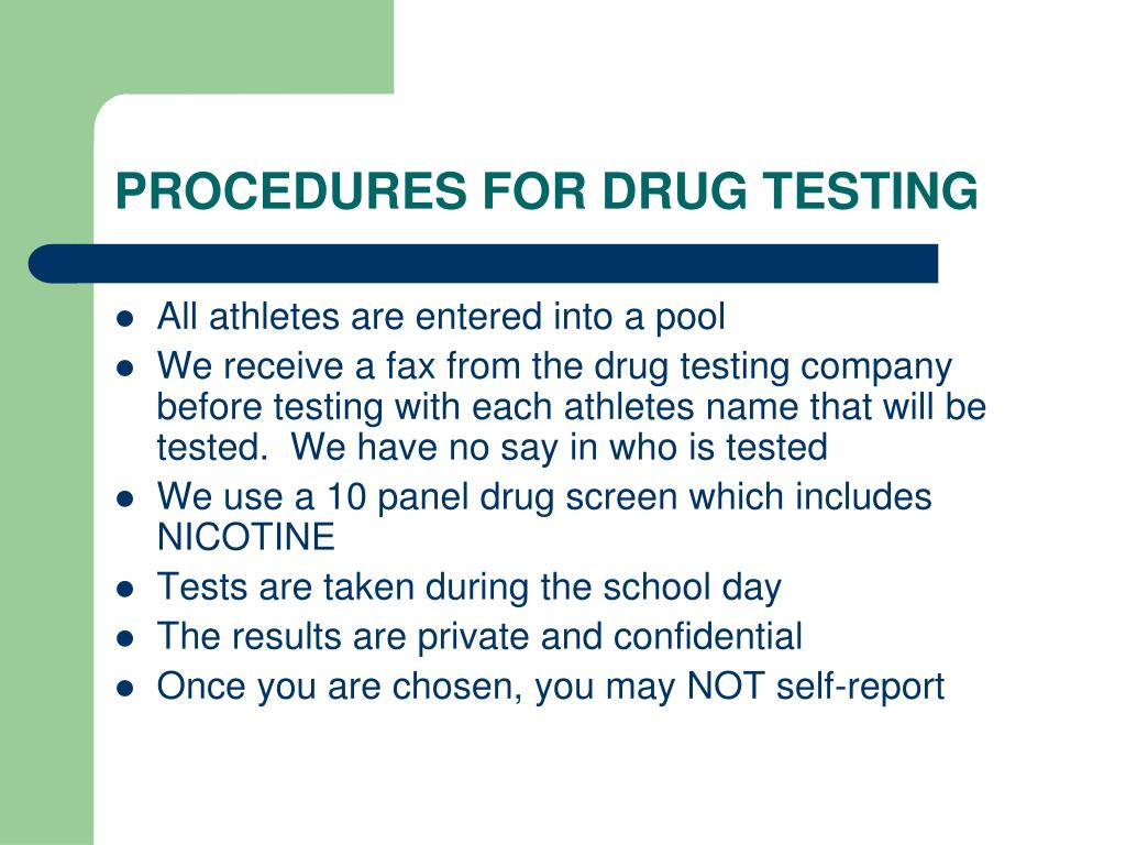 PROCEDURES FOR DRUG TESTING