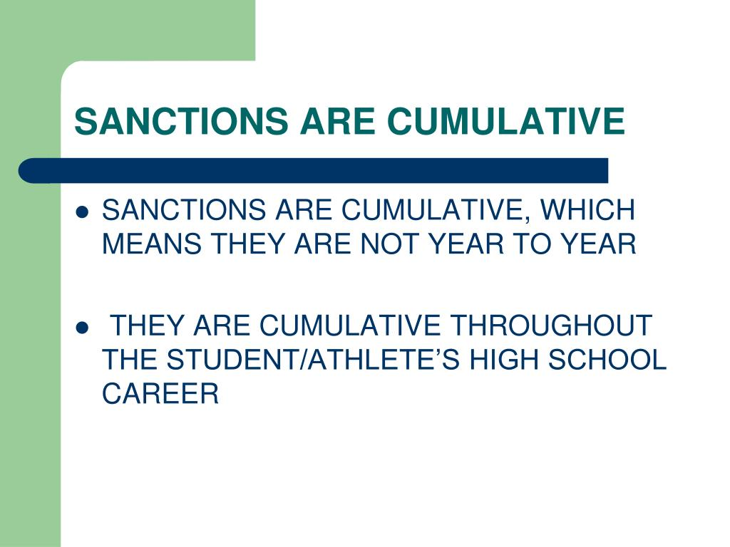 SANCTIONS ARE CUMULATIVE