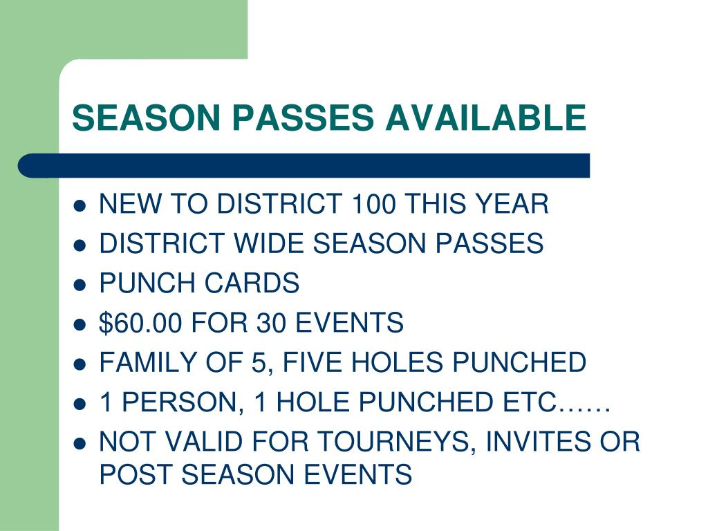 SEASON PASSES AVAILABLE