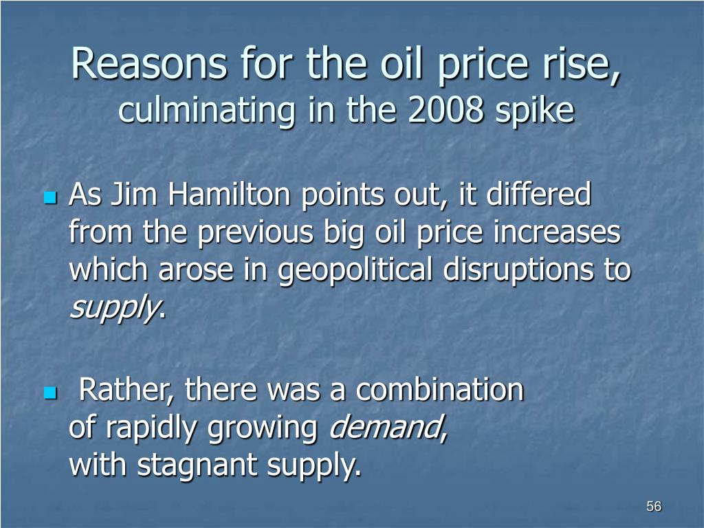 Reasons for the oil price rise,