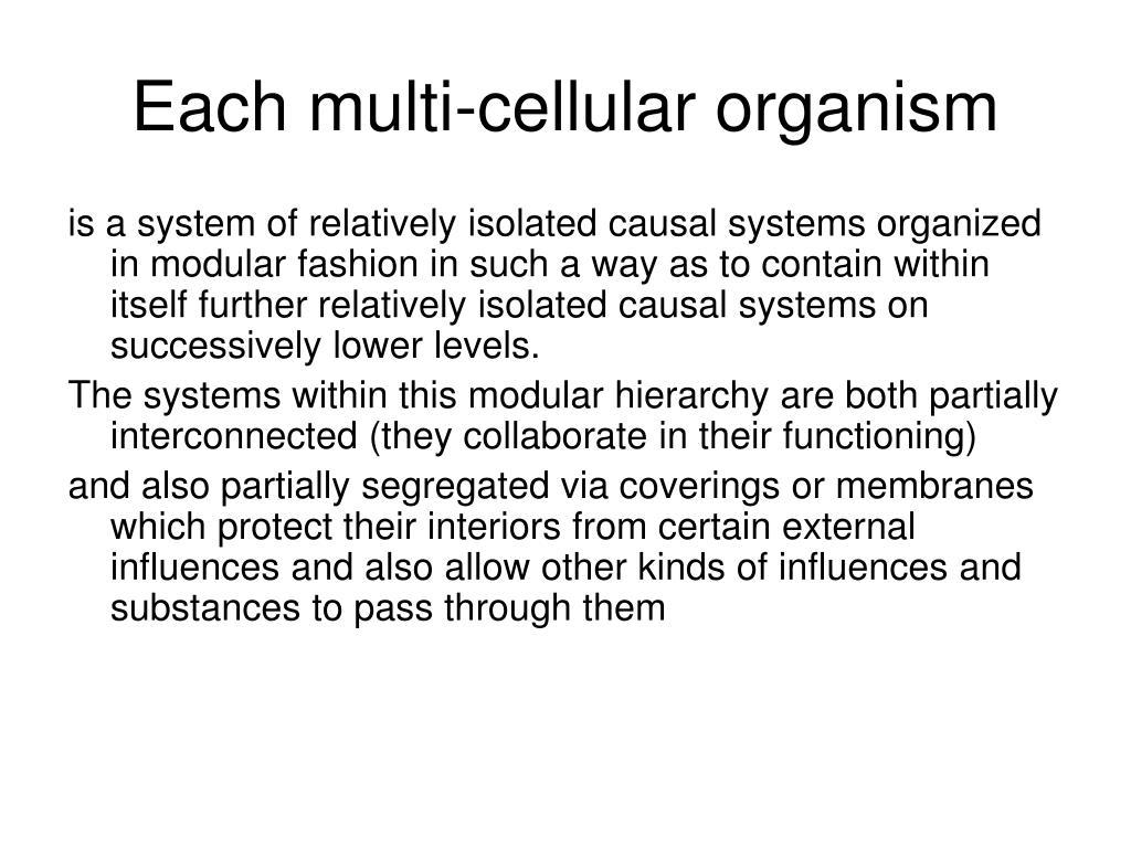 Each multi-cellular organism