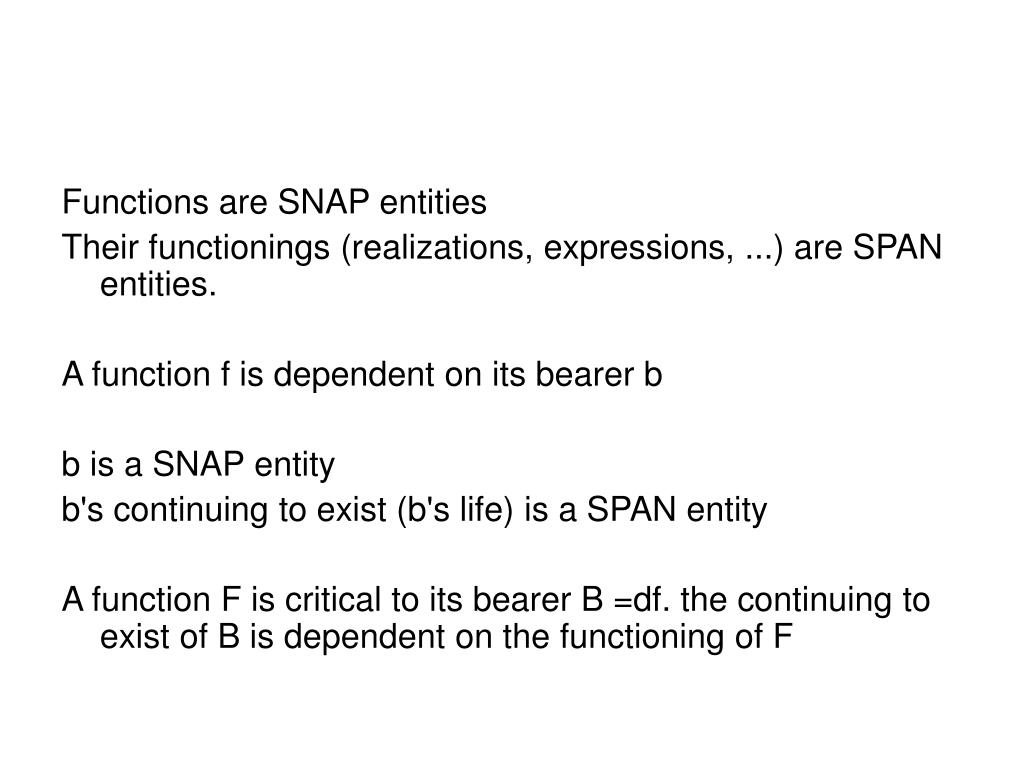 Functions are SNAP entities