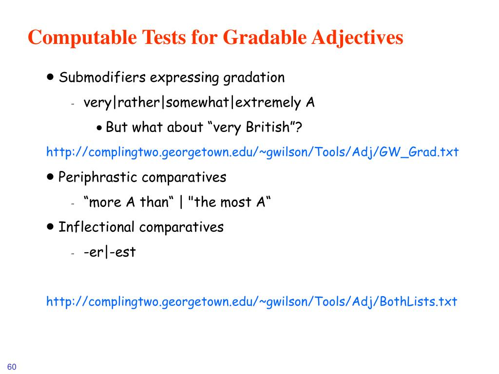 Computable Tests for Gradable Adjectives