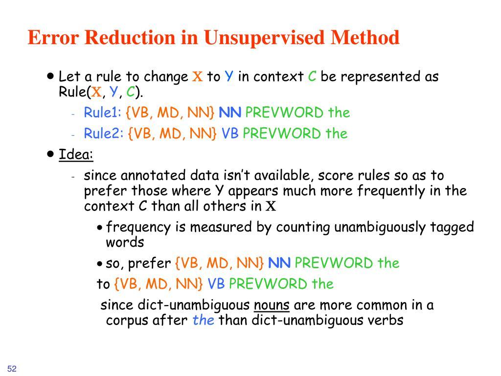 Error Reduction in Unsupervised Method