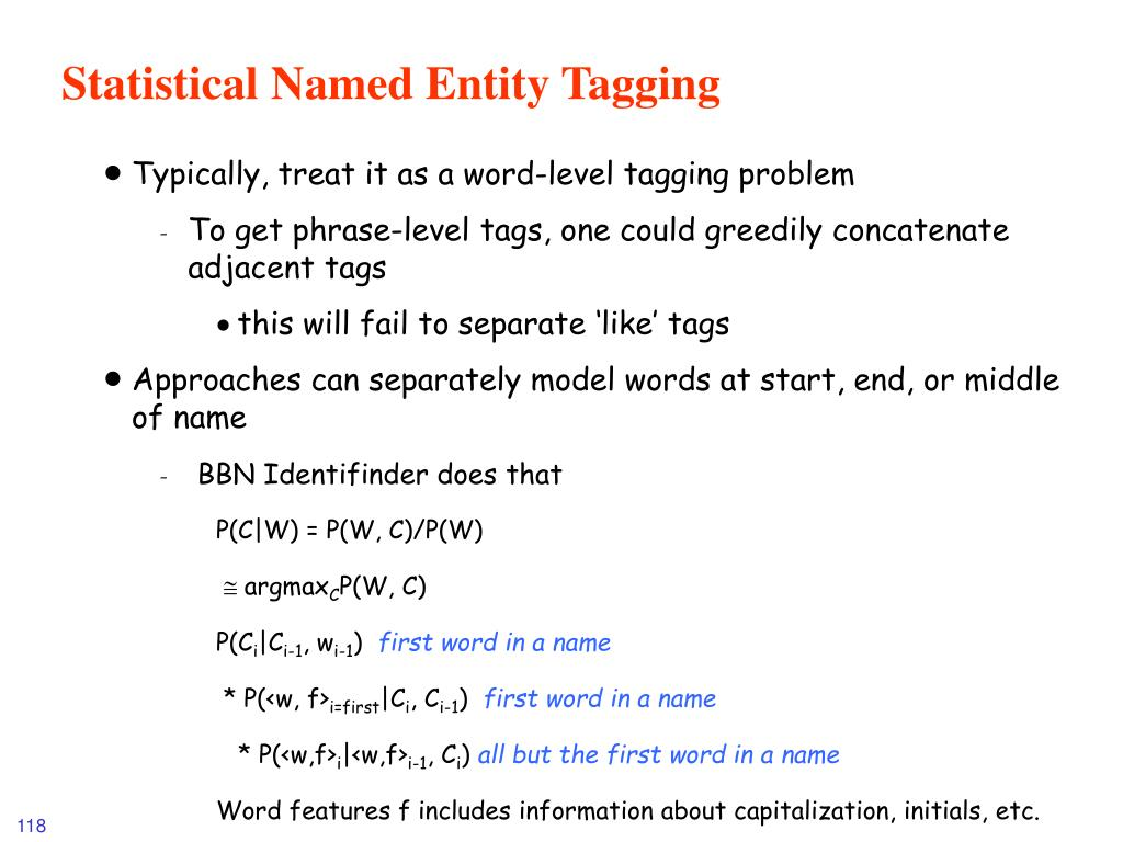 Statistical Named Entity Tagging