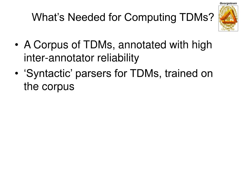 What's Needed for Computing TDMs?