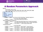 a random parameters approach