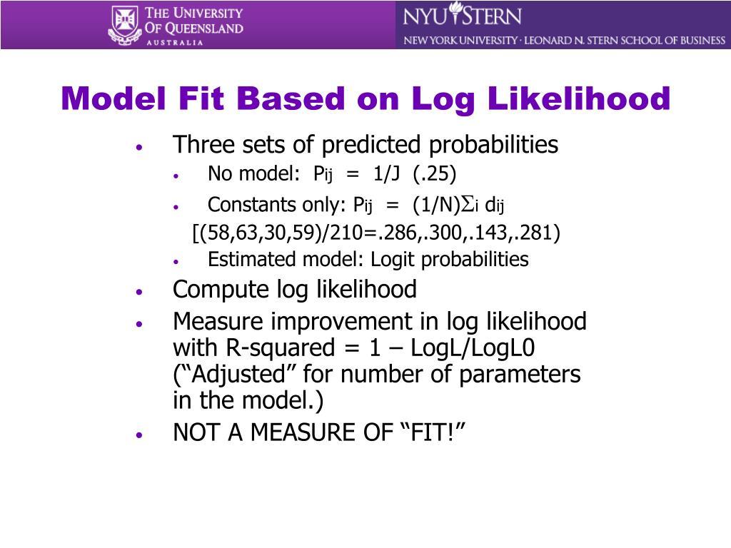 Model Fit Based on Log Likelihood