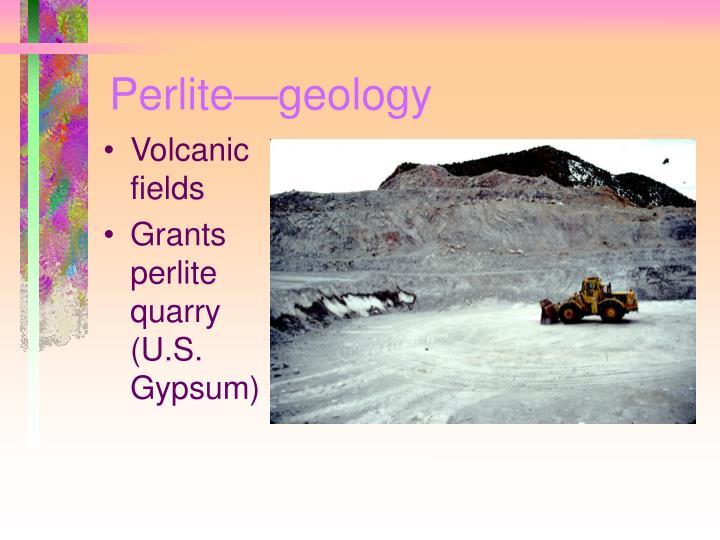 Perlite—geology