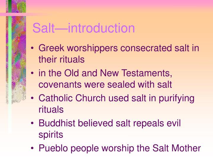 Salt—introduction