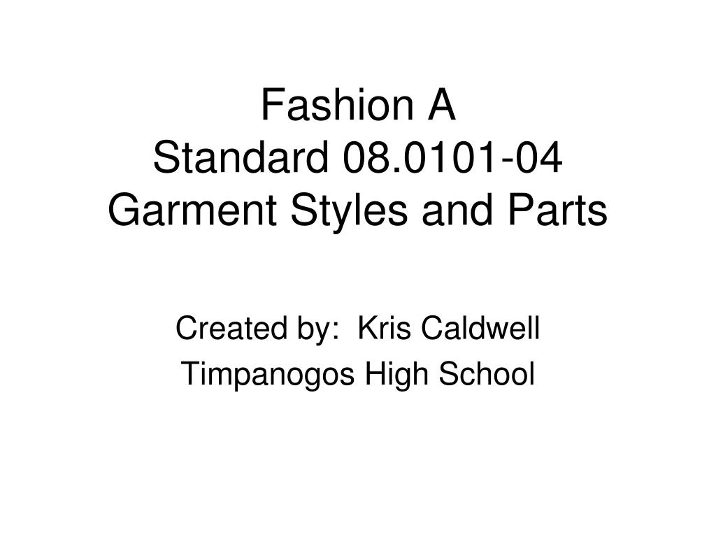 fashion a standard 08 0101 04 garment styles and parts