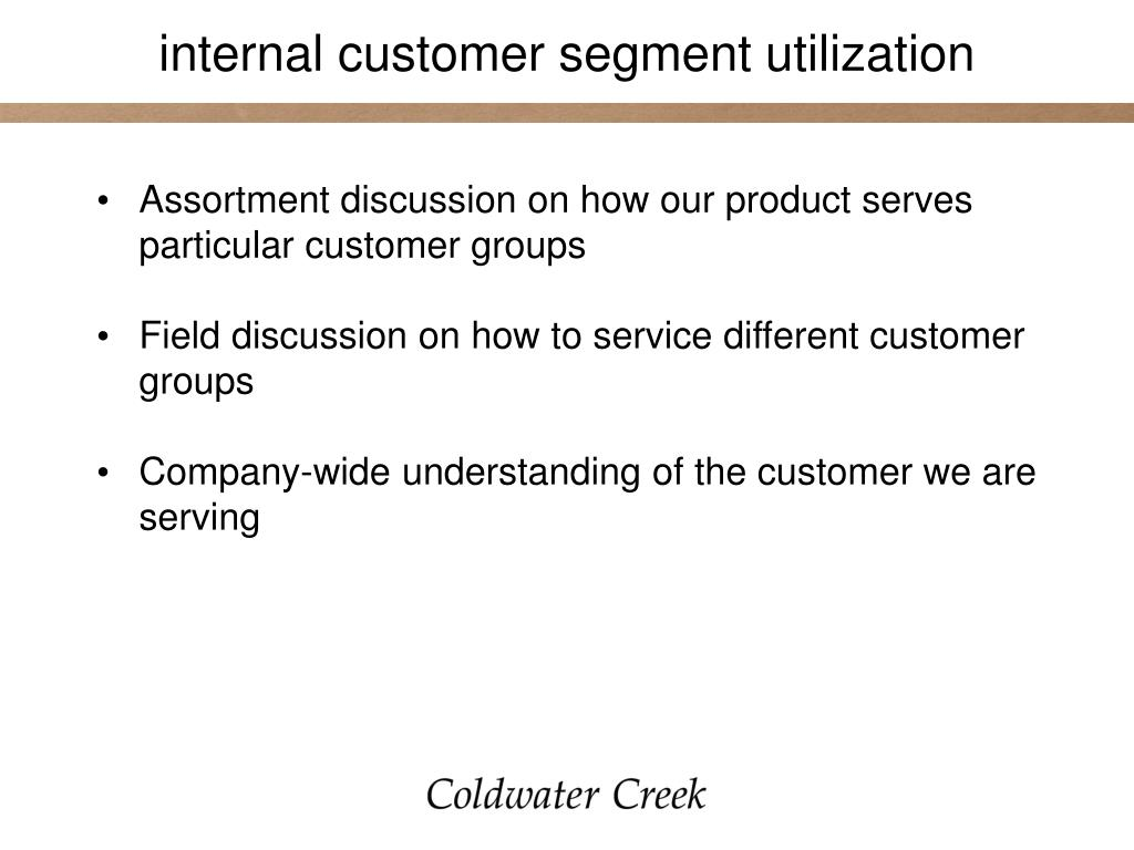 internal customer segment utilization