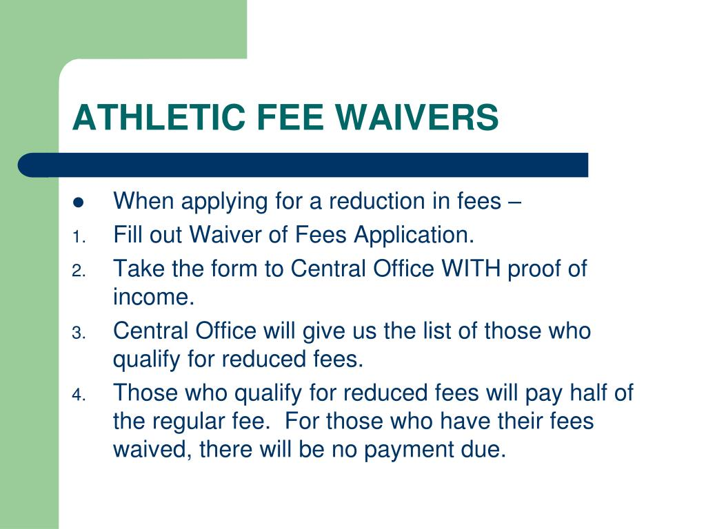 ATHLETIC FEE WAIVERS