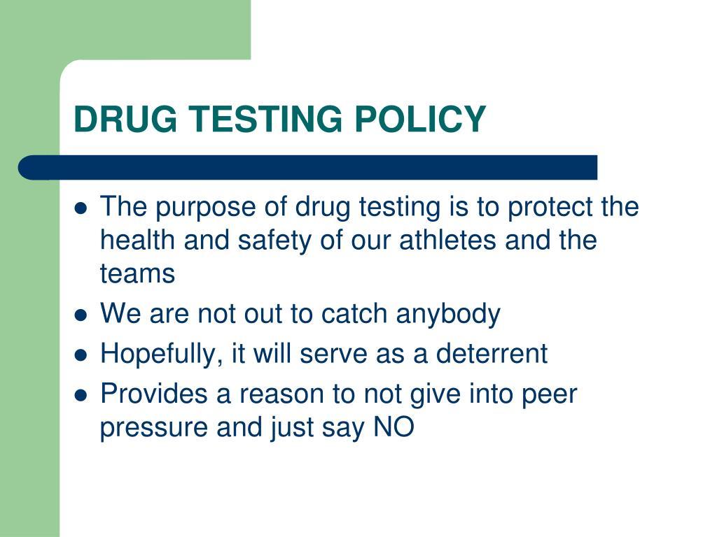 DRUG TESTING POLICY