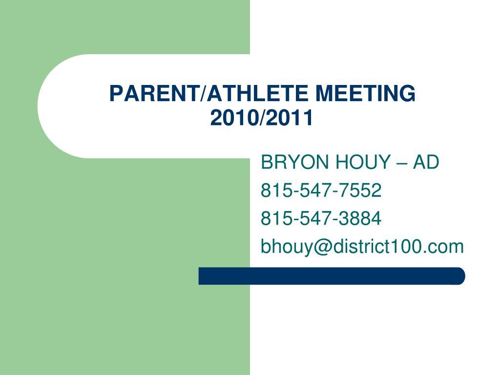 parent athlete meeting 2010 2011
