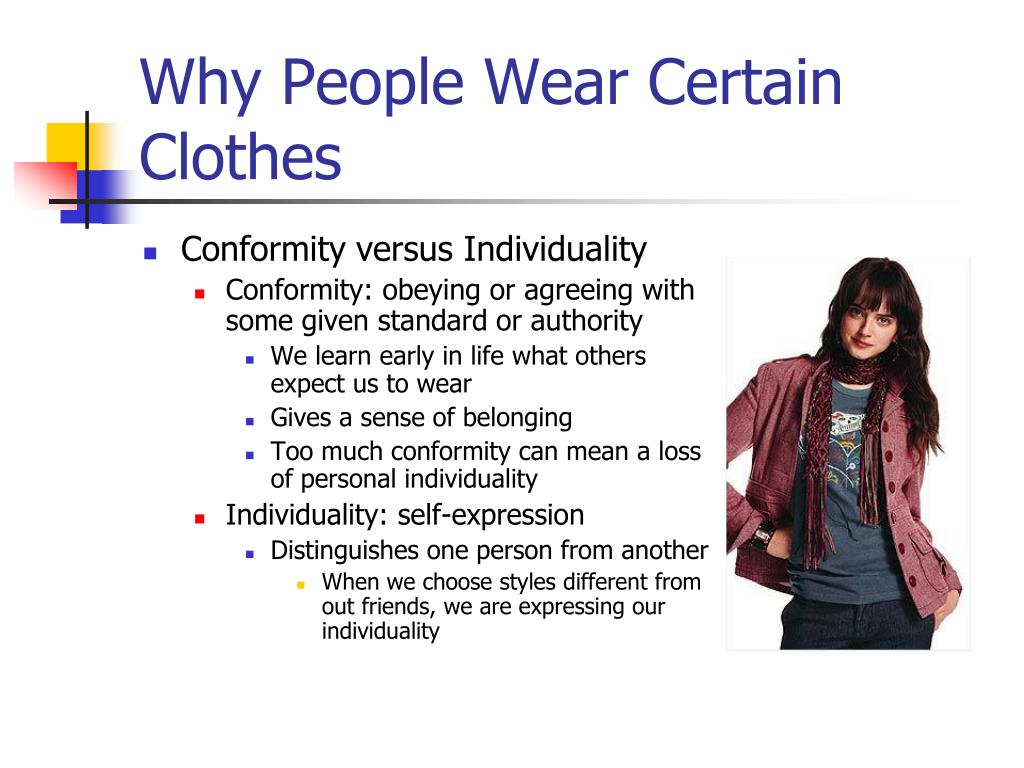 Why People Wear Certain Clothes