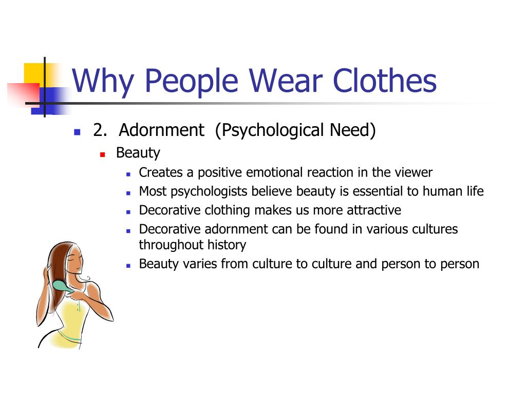 Why People Wear Clothes