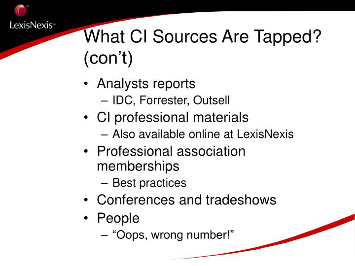 What CI Sources Are Tapped? (con't)
