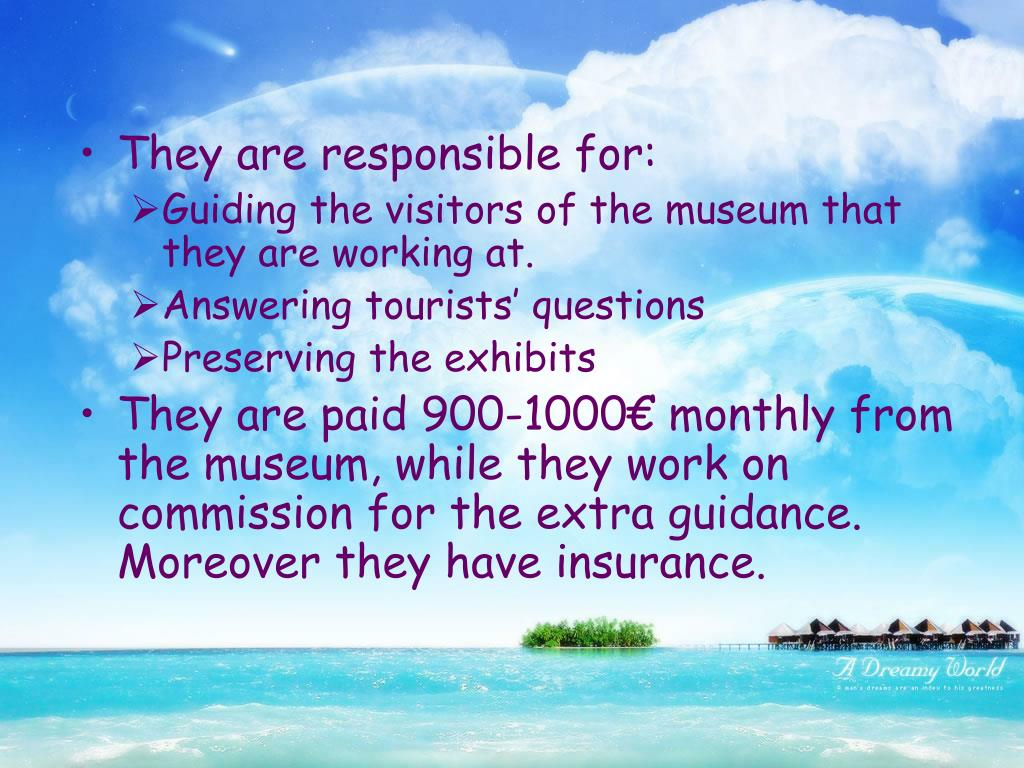 They are responsible for: