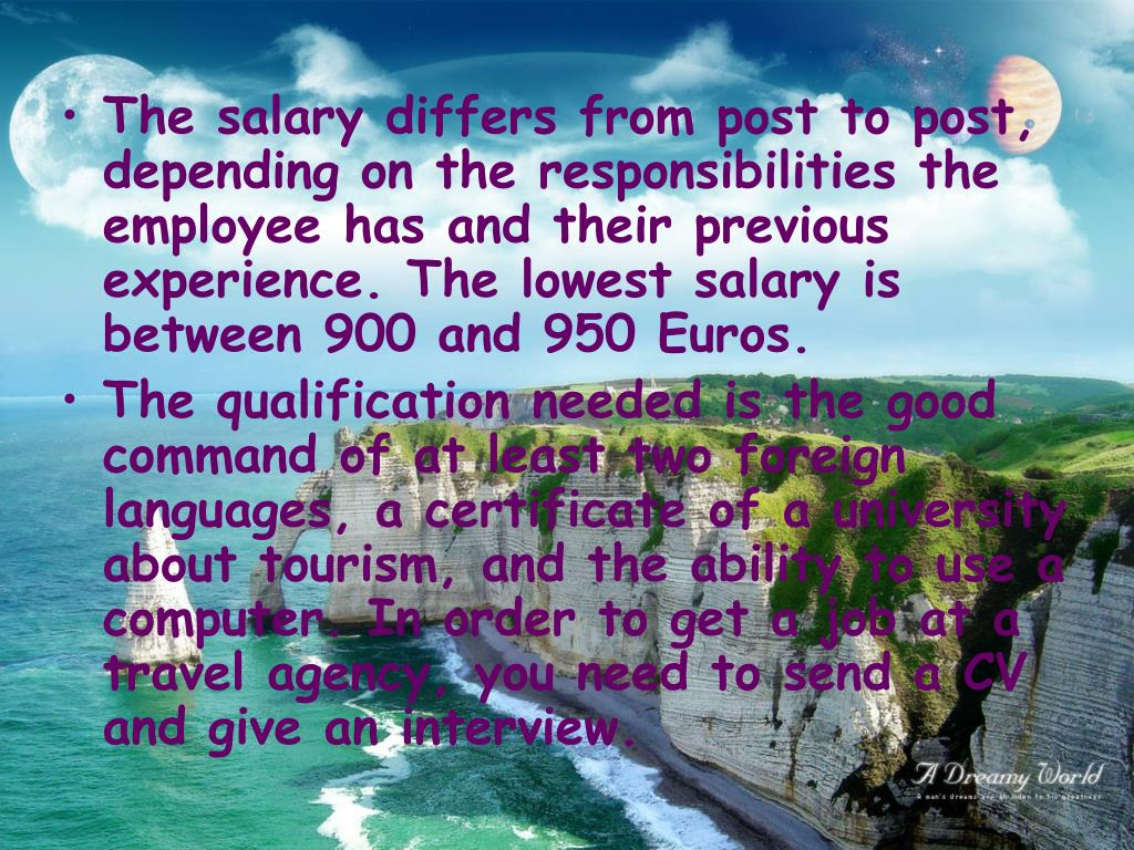 The salary differs from post to post, depending on the responsibilities the employee has and their previous experience. The lowest salary is between 900 and 950 Euros.