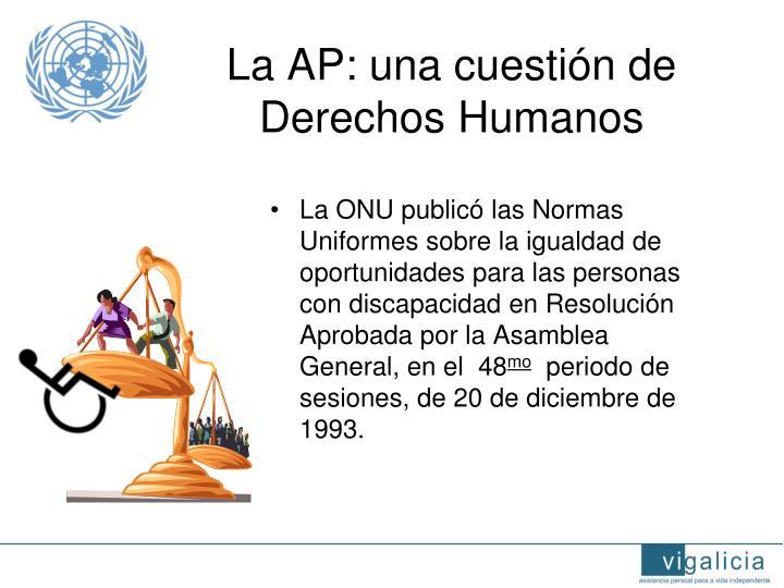 La AP: una cuestión de Derechos Humanos