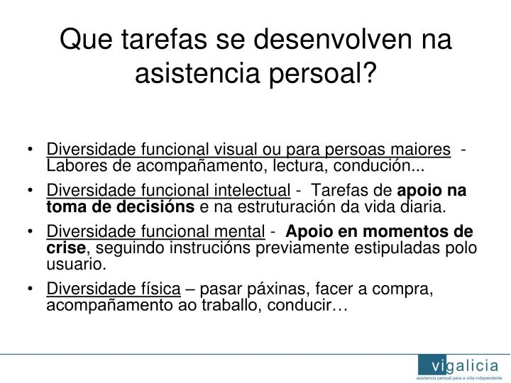 Que tarefas se desenvolven na asistencia persoal?