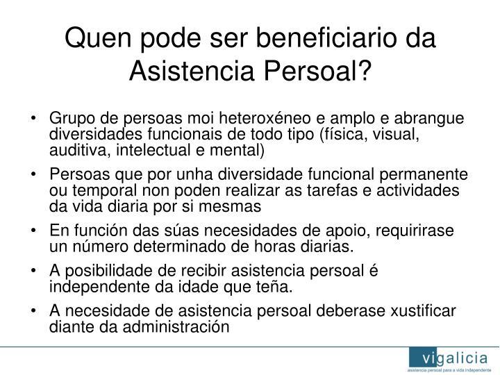 Quen pode ser beneficiario da Asistencia Persoal?