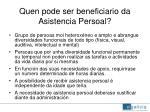 quen pode ser beneficiario da asistencia persoal