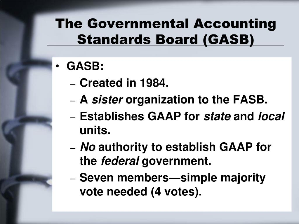 fasb vs gasb analysis Similar to the fasb, the gasb believes annual pension expense should be recognized on the accrual basis, regardless of how, when, or whether the plan is funded however, in the gasb's view, accrual-basis recognition does not mean that expense measurement has to be different from funding measurement.