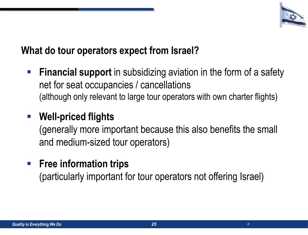 What do tour operators expect from Israel?