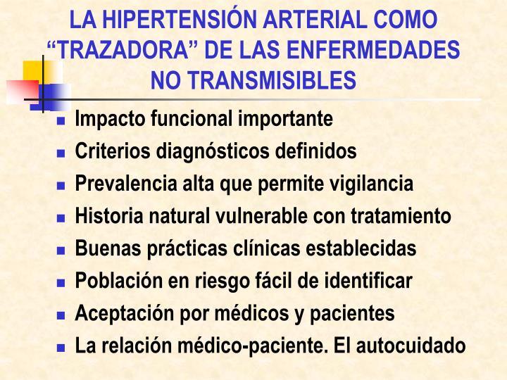 """LA HIPERTENSIÓN ARTERIAL COMO """"TRAZADORA"""" DE LAS ENFERMEDADES"""