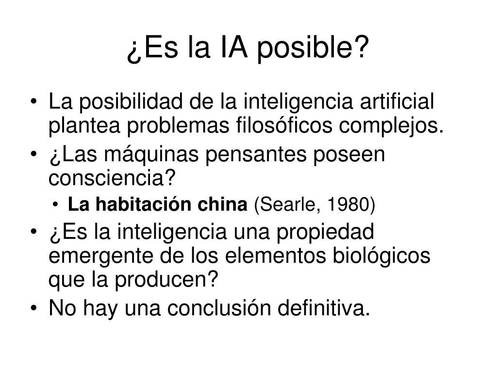 ¿Es la IA posible?