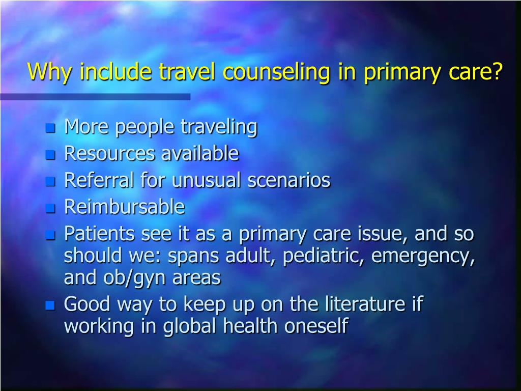 Why include travel counseling in primary care?