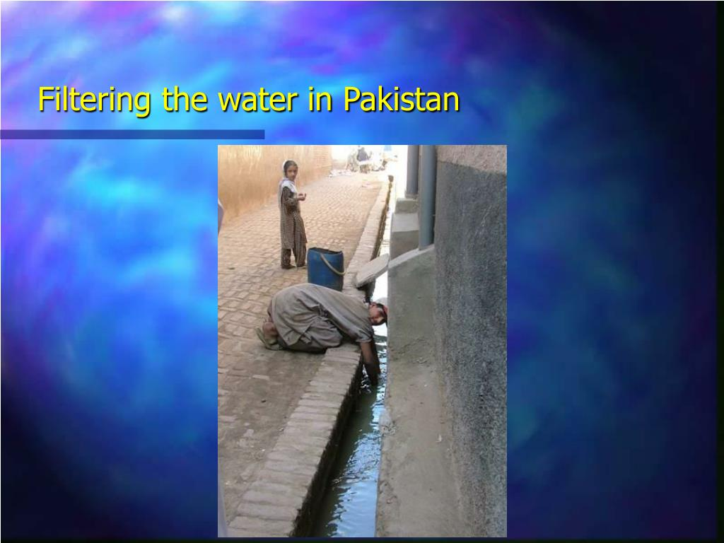Filtering the water in Pakistan