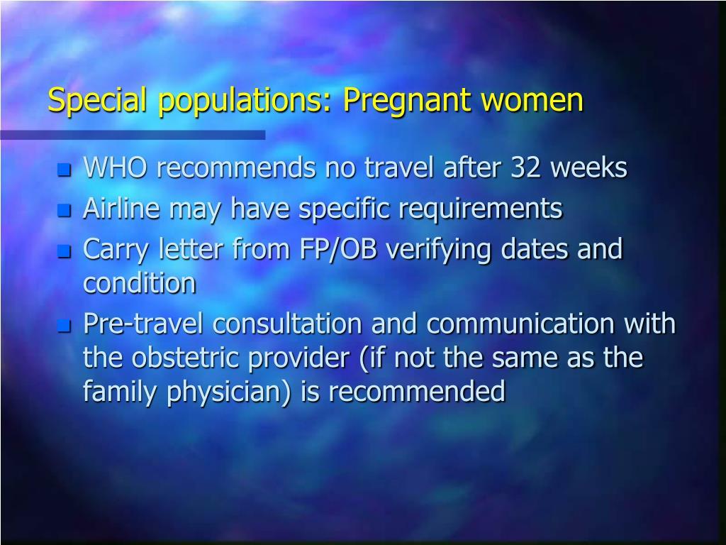 Special populations: Pregnant women
